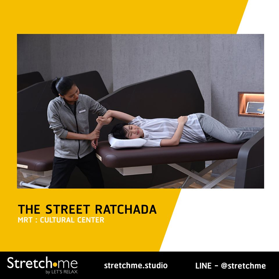 Stretch me by let's Relax - ยืดที่ The Street Ratchada